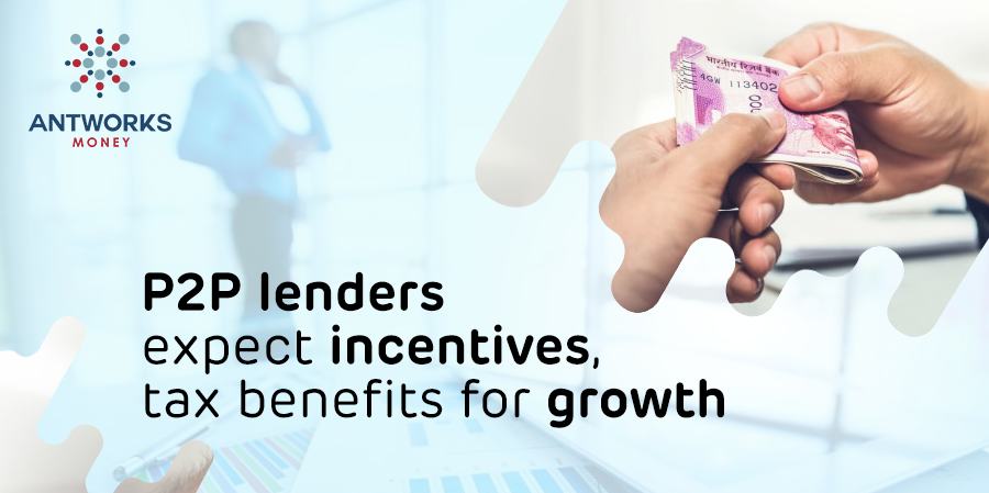 Budget 2019: P2P lenders expect incentives, tax benefits for growth